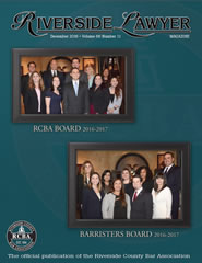 December 2016 - Riverside Lawyer Magazine