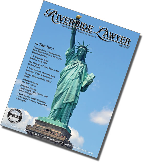July/August 2017 Issue of the Riverside Attorney Magazine