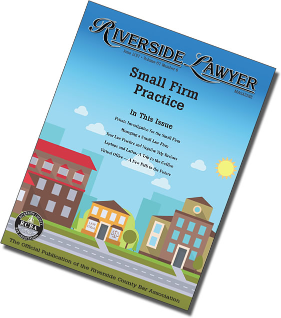 June 2017 Issue of the Riverside Attorney Magazine