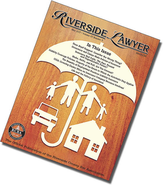 May 2017 Issue of the Riverside Attorney Magazine