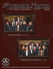 December 2017 - Riverside Lawyer Magazine