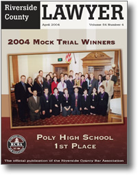 April 2004 - Riverside Lawyer Magazine