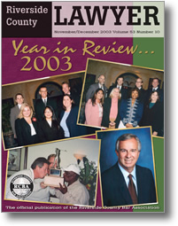November/December 2003 - Riverside Lawyer Magazine